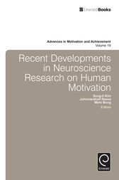 Recent Developments in Neuroscience Research on Human Motivation by Sung-il Kim