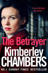 The Betrayer by Kimberley Chambers