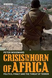 Crisis in the Horn of Africa by Peter Woodward