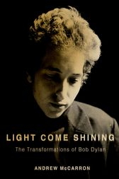 Light Come Shining by Andrew PhD McCarron