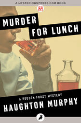 Murder for Lunch by Haughton Murphy