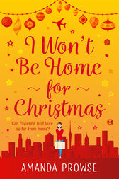 I Won't Be Home For Christmas by Amanda Prowse