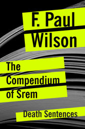 The Compendium of Srem by F. Paul Wilson