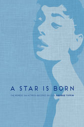 A Star is Born by George Tiffin