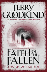 Faith Of The Fallen by Terry Goodkind