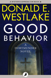Good Behavior by Donald E Westlake