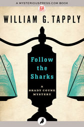 Follow the Sharks by William G. Tapply