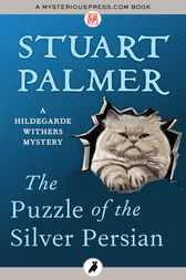 The Puzzle of the Silver Persian by Stuart Palmer