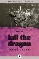 Kill the Dragon by Marc Olden