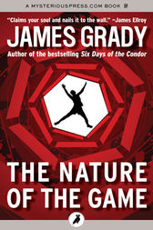 The Nature of the Game by James Grady