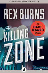 The Killing Zone by Rex Burns