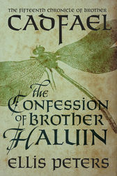 The Confession Of Brother Haluin by Ellis Peters