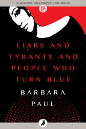 Liars and Tyrants and People Who Turn Blue by Barbara Paul