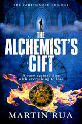 The Alchemist's Gift by Martin Rua