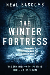 The Winter Fortress by Neal Bascomb
