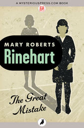 The Great Mistake by Mary Roberts Rinehart