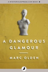 A Dangerous Glamour by Marc Olden