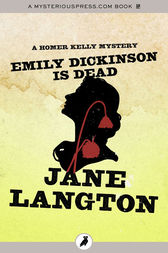 Emily Dickinson Is Dead by Jane Langton