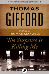 The Suspense Is Killing Me by Thomas Gifford