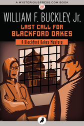 Last Call for Blackford Oakes by William F. Buckley