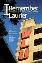 I Remember Laurier by Harold Remus