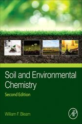 Soil and Environmental Chemistry by William F. Bleam