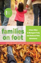 Families on Foot by Jennifer Pharr Davis