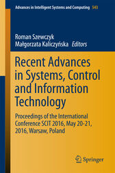 Recent Advances in Systems, Control and Information Technology by Roman Szewczyk