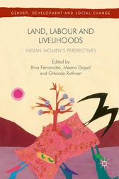 Land, Labour and Livelihoods by Bina Fernandez