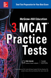 McGraw-Hill Education 3 MCAT Practice Tests, Third Edition by George J. Hademenos