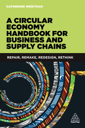 A Circular Economy Handbook for Business and Supply Chains by Catherine Weetman