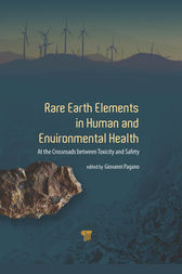 Rare Earth Elements in Human and Environmental Health by Giovanni Pagano