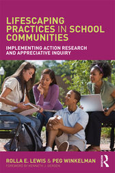 Lifescaping Practices in School Communities by Rolla E. Lewis