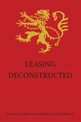 Leasing Deconstructed by IAA-Advisory Limited