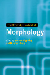 The Cambridge Handbook of Morphology by Andrew Hippisley