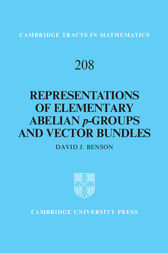 Representations of Elementary Abelian p-Groups and Vector Bundles by David J. Benson