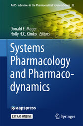 Systems Pharmacology and Pharmacodynamics by Donald E. Mager
