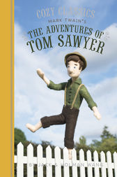 Cozy Classics: The Adventures of Tom Sawyer by Jack Wang