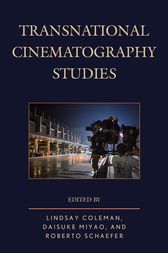 Transnational Cinematography Studies by Lindsay Coleman