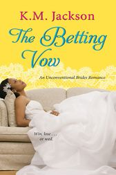 The Betting Vow by K.M. Jackson