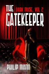 The Gate Keeper by Philip Mann