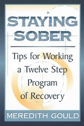 Staying Sober by Meredith Gould
