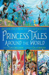 Princess Tales Around the World by Grace Maccarone