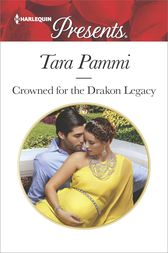 Crowned for the Drakon Legacy by Tara Pammi