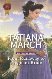 From Runaway to Pregnant Bride by Tatiana March