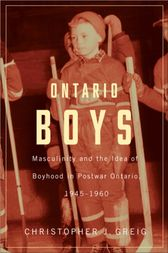 Ontario Boys by Christopher J. Greig