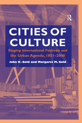 Cities of Culture by John R. Gold