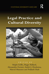 Legal Practice and Cultural Diversity by Ralph Grillo