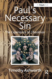 Paul's Necessary Sin by Timothy Ashworth