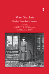 May Sinclair by Michele K. Troy